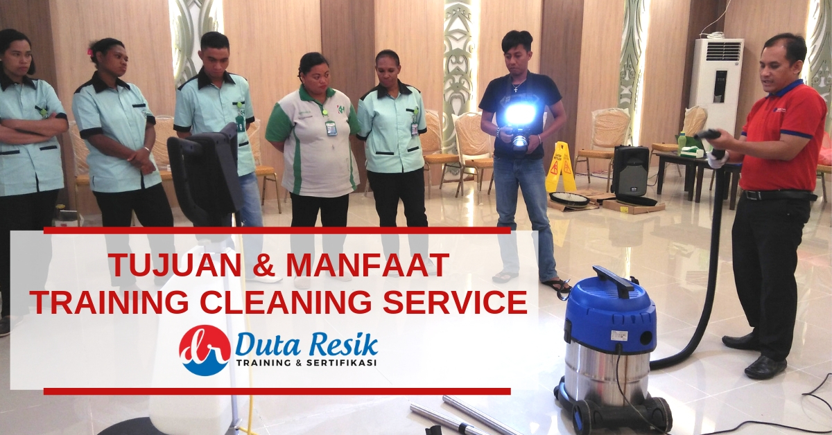 Tujuan & Manfaat Training Cleaning Service