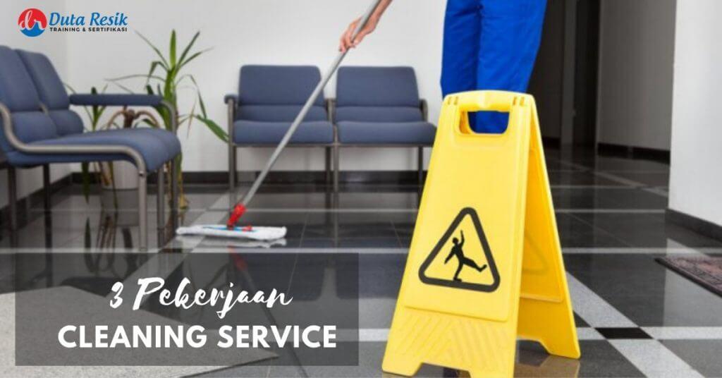 3 Pekerjaan Cleaning Service