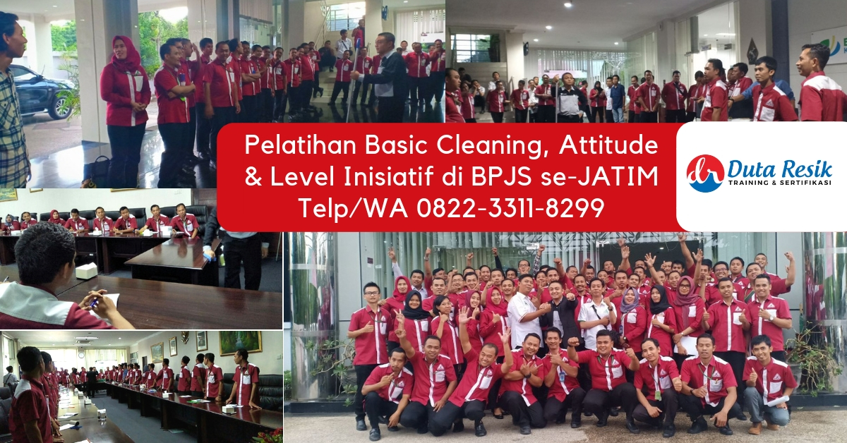 Pelatihan Basic Cleaning, Attitude, Level Inisiatif di BPJS se Jatim