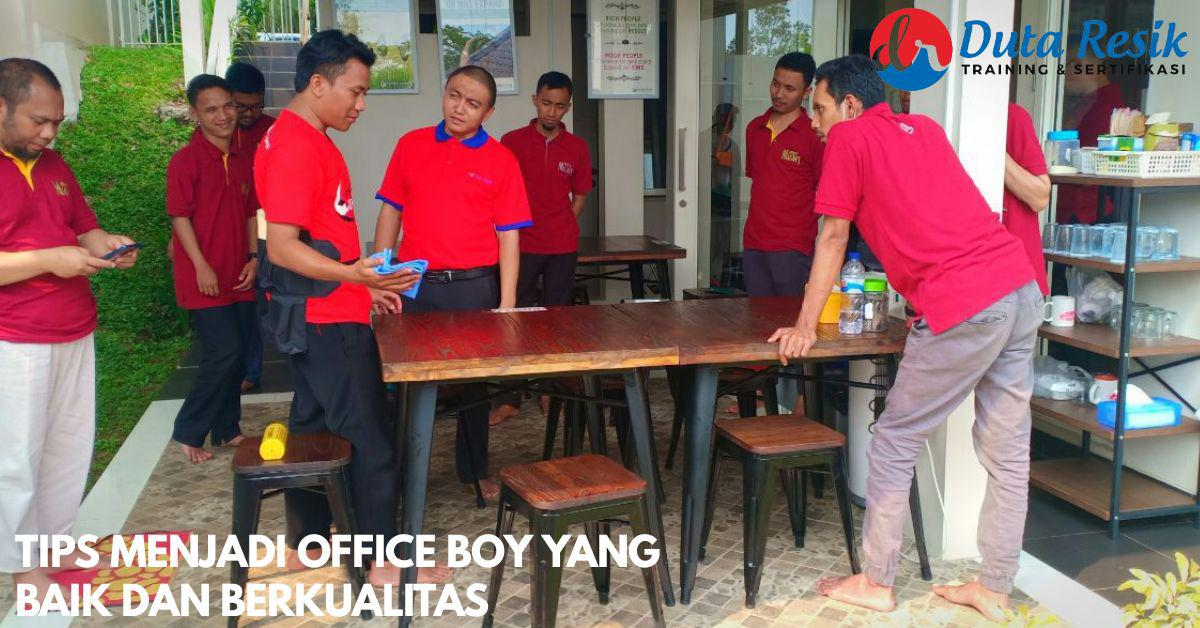 TIPS MENJADI OFFICE BOY