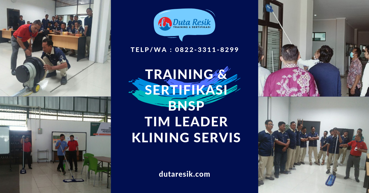 Training & Sertifikasi BNSP Tim Leader Klining Servis