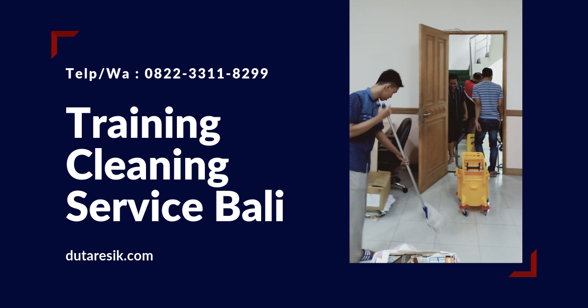 Training Cleaning Service Bali